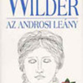 Thornton Wilder: Az androsi leány