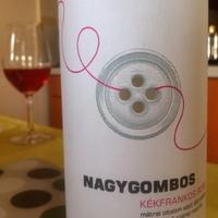 Egy tisztességes ajánlat - Nagygombos kékrankos rosé 2013