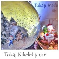 Kikelet Tokaji Máslás 2004