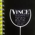 Vince 2012 maradék kóstolási jegyzetek