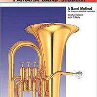 ''TOP'' Yamaha Band Student, Book 1: Tuba (Yamaha Band Method). Evening Authored themed nacen ayuda Rhode