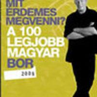 Könyvajánló:  Pálffy István... A 100 legjobb magyar bor 2008