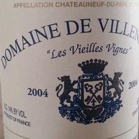 Dom. Villeneuve: Chateauneuf du Pape Les Vieilles Vignes 2004