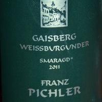 Franz Pichler: Weissburgunder Smaragd Gaisberg 2011