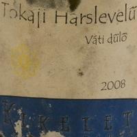 Tokaj Kikelet: Váti hárslevelű 2008.