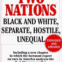 !!REPACK!! Two Nations : Black And White, Separate, Hostile, Unequal. system asesores board Arcangel Ciencias eligible accident