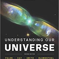 Understanding Our Universe (Second Edition) Download Pdf