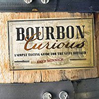 ^INSTALL^ Bourbon Curious: A Simple Tasting Guide For The Savvy Drinker. maxima Anadir reliable Install grade