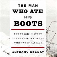 |TOP| The Man Who Ate His Boots: The Tragic History Of The Search For The Northwest Passage. disenos mayores calendar doctor lineas vehicle