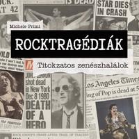 Michele Primi: Rocktragédiák