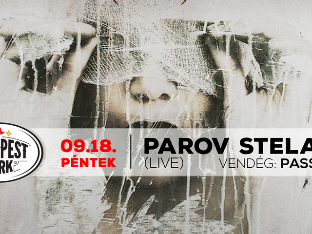 PAROV STELAR (LIVE) VENDÉG: PASSED