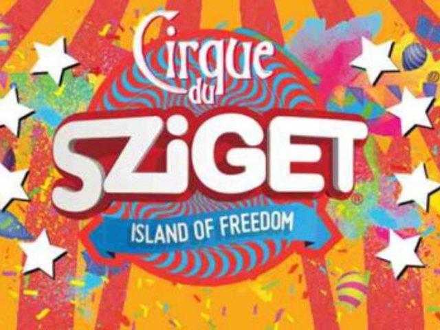 Cirque du Sziget - Szigetet és cirkuszt a népnek