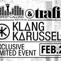 Program ajánló: BUDAPEST CALLING // KLANGKARUSSELL 02.27. // TRAFIQ