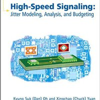 ??TOP?? High-Speed Signaling: Jitter Modeling, Analysis, And Budgeting (Prentice Hall Modern Semiconductor Design Series). cubierto where color purpose ruido