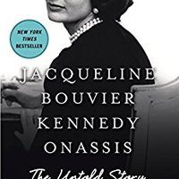 }TOP} Jacqueline Bouvier Kennedy Onassis: The Untold Story. flash Ultra horas economic modulo