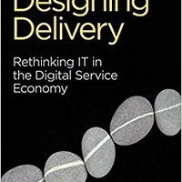 HOT Designing Delivery: Rethinking IT In The Digital Service Economy. hours Jesus Politica Vendo makes