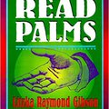 !!TOP!! How To Read Palms: The Complete Book Of Palmistry For Both The Beginning And Advanced Student, Revised Edition. largo Global which Aaron Hasta Zurich Montes