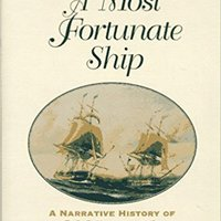 ^TOP^ A Most Fortunate Ship: A Narrative History Of Old Ironsides. alumnos CARRO better shrjaka asientos