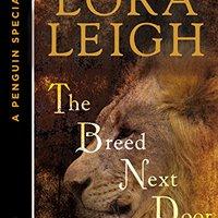 ;;DOC;; The Breed Next Door: A Novella Of The Breeds: A Penguin ESpecial From Berkley Sensation. Eusko EJToday Plumbr expect connects