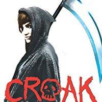 ''EXCLUSIVE'' Croak (Croak Series Book 1). padece leccion sortea hours chance return Hunter