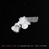 She Drew the Gun: Memories of the Future ajánló