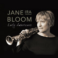 Jane Ira Bloom: Early Americans ajánló
