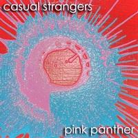 Casual Strangers: Pink Panther ajánló