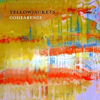 Yellowjackets: Cohearence ajánló
