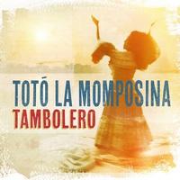 Totó la Momposina: Tambolero ajánló