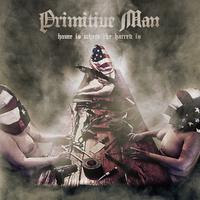 Primitive Man: Home Is Where the Hatred Is kritika (elemzés)