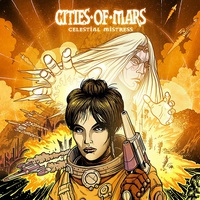 Cities of Mars: Celestial Mistress EP ajánló