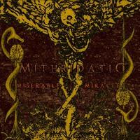 Mithridatic: Miserable Miracle ajánló