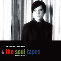 Billie Ray Martin: The Soul Tapes ajánló