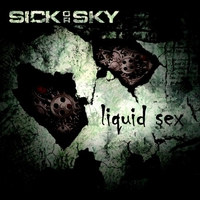SickOrSky: Liquid Sex ajánló