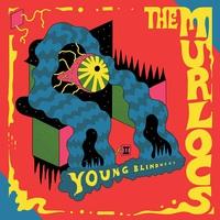 The Murlocs: Young Blindness ajánló