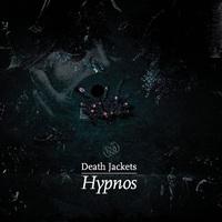 Death Jackets: Hypnos ajánló