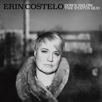 Erin Costelo: Down Below, The Status Quo ajánló
