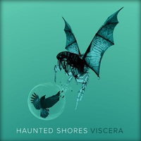 Haunted Shores: Viscera EP ajánló