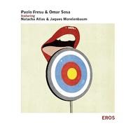 Paolo Fresu & Omar Sosa: Eros ajánló