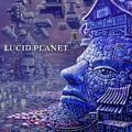 Lucid Planet: Lucid Planet ajánló