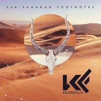Kelderflux: Sub-Saharan Footnotes ajánló