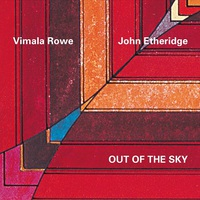 Vimala Rowe & John Etheridge: Out of the Sky ajánló