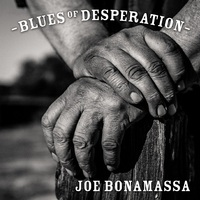 Joe Bonamassa: Blues of Desperation ajánló