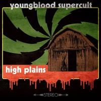 Youngblood Supercult: High Plains ajánló