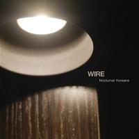 Wire: Nocturnal Koreans EP ajánló