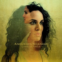 Anoushka Shankar: Land of Gold ajánló