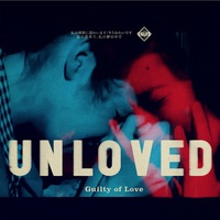 Unloved: Guilty of Love ajánló