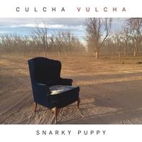 Snarky Puppy: Culcha Vulcha ajánló