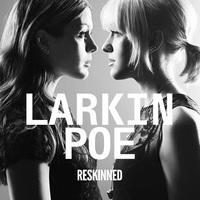 Larkin Poe: Reskinned ajánló
