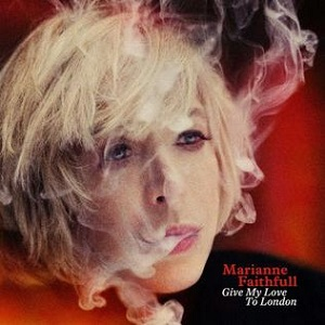 marianne_faithfull_give_my_love_to_london.jpg